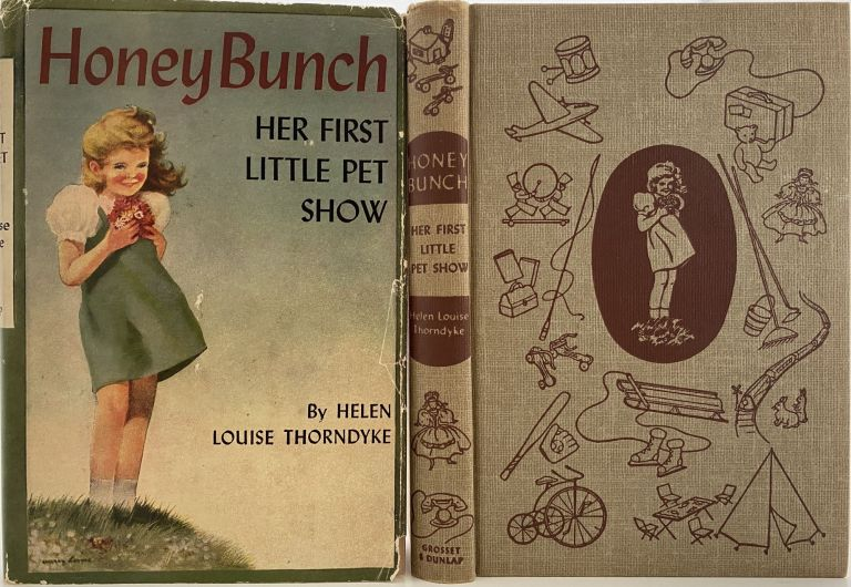 Honey Bunch: Her First Little Pet Show. Helen Louise THORNDYKE, Stratemeyer Syndicate pseudonym.