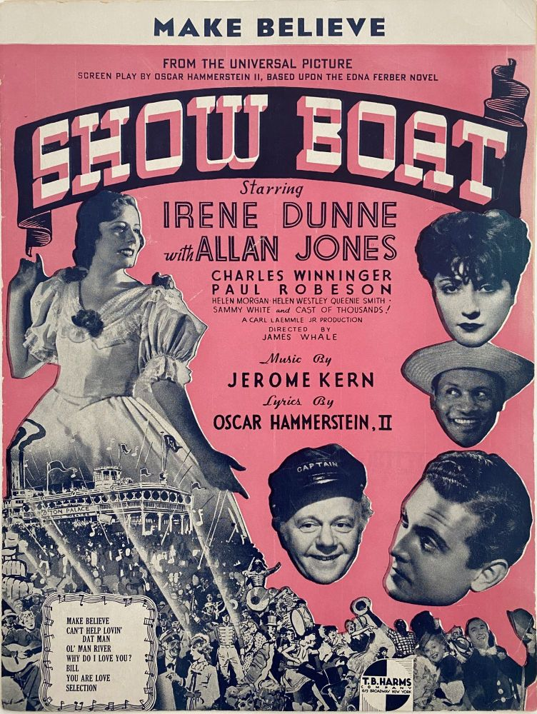 Make Believe; From the Universal Picture, Screen Play by Oscar Hammerstein II, Based Upon the Edna Ferber Novel, Show Boat. Oscar HAMMERSTEIN II.
