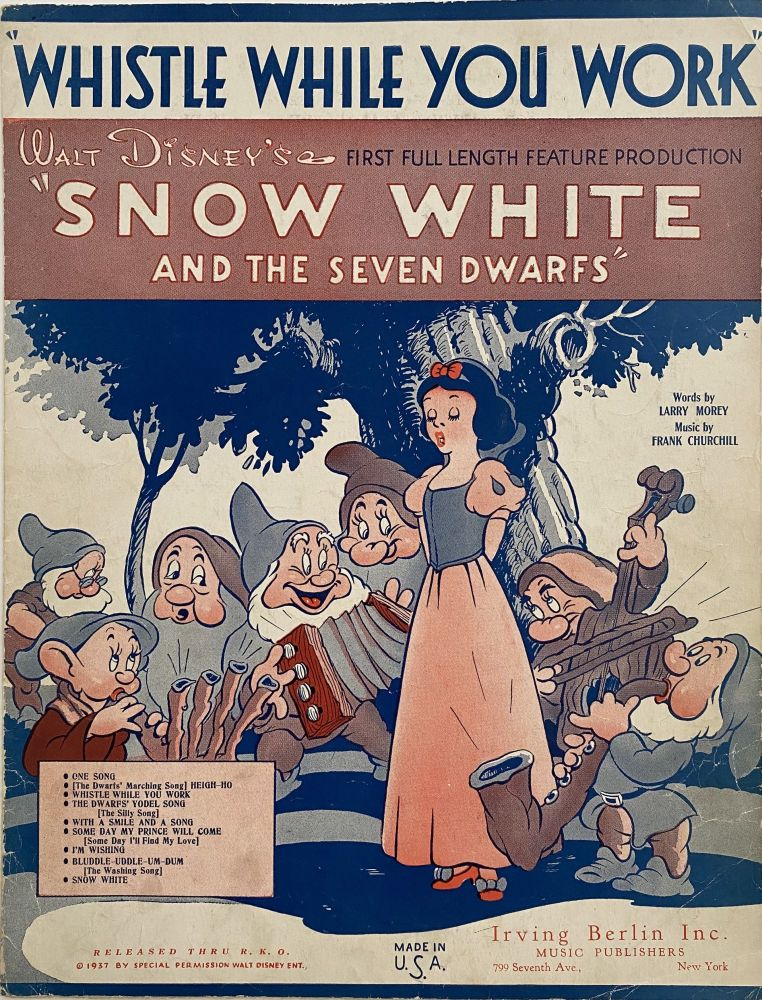"""Whistle While You Work; From Walt Disney Feature Production """"Snow White and the Seven Dwarfs"""" Larry MOREY."""