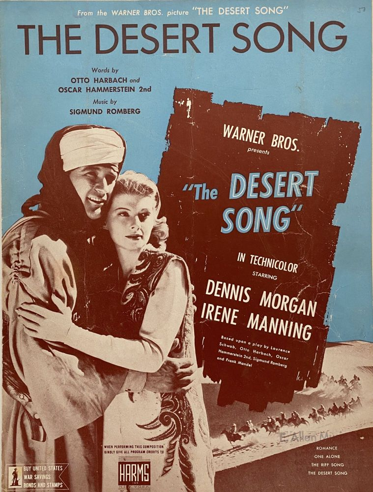 """The Desert Song; From the Warner Bros. picture """"The Desert Song"""" Otto HARBACH, Oscar HAMMERSTEIN II."""