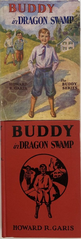 Buddy in Dragon Swamp, or A Boy on a Strange Hunt; Dust jacket title: Buddy in Dragon Swamp. The Buddy Series. Howard R. GARIS.
