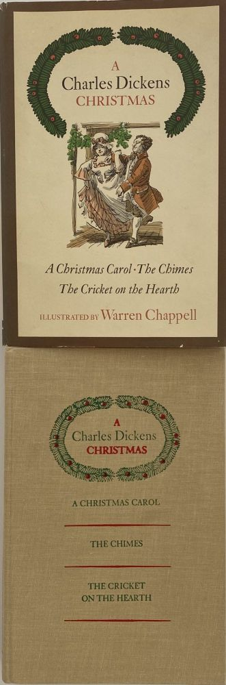 A Charles Dickens Christmas: A Christmas Carol, The Chimes, The Cricket on the Hearth. Charles DICKENS.