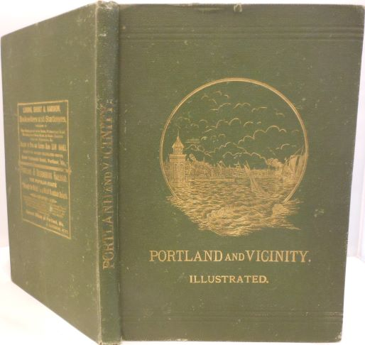 Portland and Vicinity, with a Sketch of Old Orchard Beach and Other Maine Resorts, Revised Edtion. Illustrated. Edward H. ELWELL.