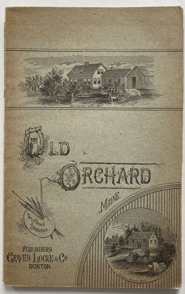 Old Orchard, Maine. Pen and Pencil Sketches; Map: Plan of Ferry Beach Park, Cottage Lots, Ferry Beach, Saco, Maine. J. S. LOCKE.