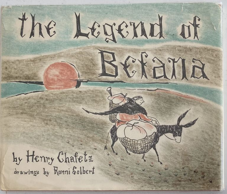 The Legend of Befana. Henry CHAFETZ.