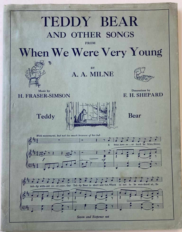 Teddy Bear and Other Songs from When We Were Very Young. A. A. MILNE, Alan Alexander.