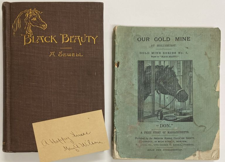 """Black Beauty, His Grooms and Companions. ALONG WITH: Our Gold Mine at Hollyhurst., Gold Mine Series No. 1, Sequel to """"Black Beauty."""" A. SEWELL, Anna."""