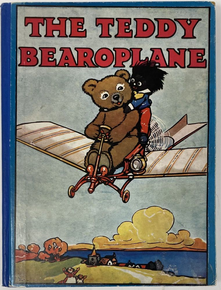 The Teddy Bearoplane. May BYRON.