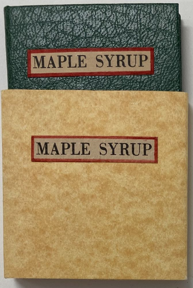 The History, Romance, Mythology, and Production of Maple Syrup. Robert L. MERRIAM.