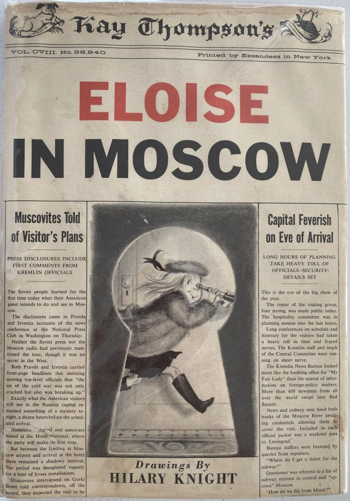 Kay Thompson's Eloise in Moscow, Drawings by Hilary Knight. Kay THOMPSON.