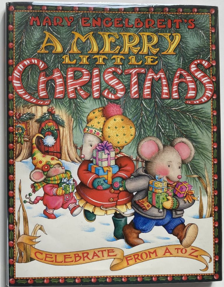 Mary Engelbreit's A Merry Little Christmas, Celebrate from A to Z. Mary ENGELBREIT.