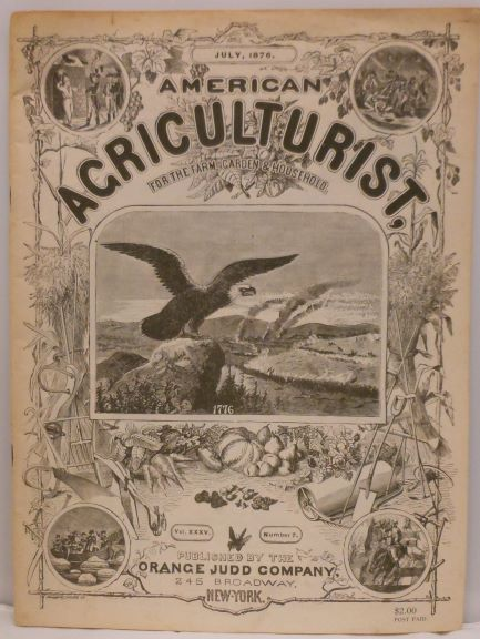 American Agriculturist, for the Farm, Garden & Household, July 1876, Vol. XXXV., Number 7. Orange Judd Company.