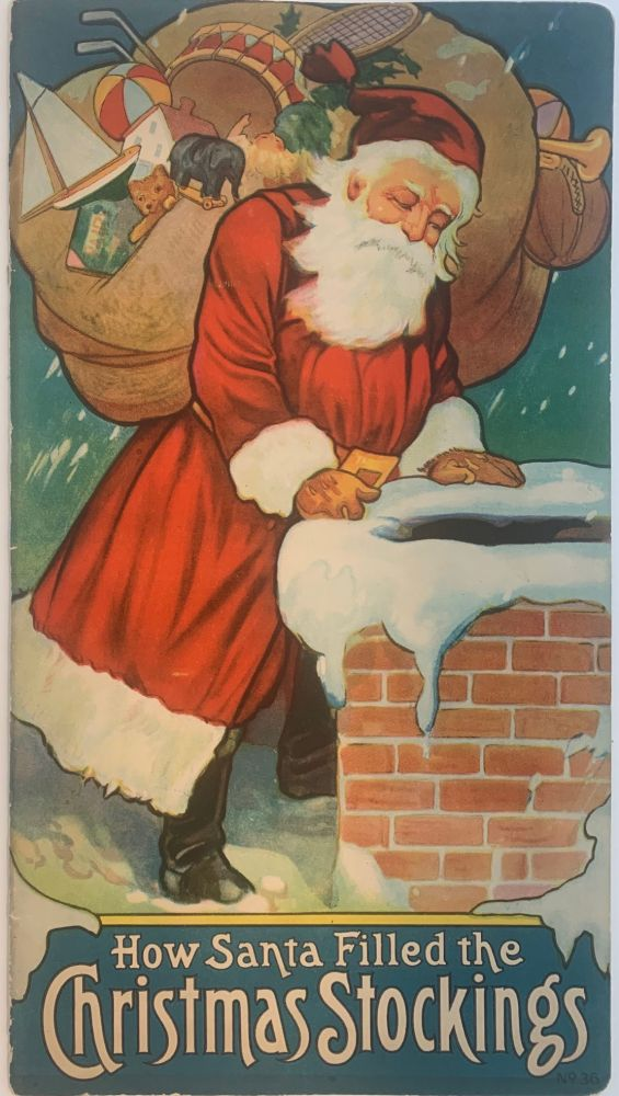 How Santa Filled the Christmas Stockings. Carolyn S. HODGMAN.