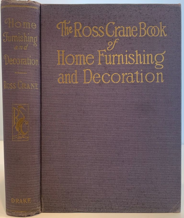 The Ross Crane Book of Home Furnishing and Decoration. Ross CRANE.