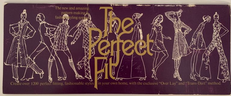 The Perfect Fit. THE PERFECT FIT PUBLISHING CO.