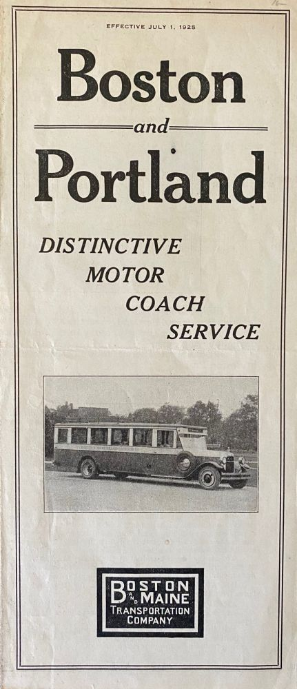 Boston and Portland, Distinctive Motor Coach Service. BOSTON, MAINE TRANSPORTATION COMPANY.