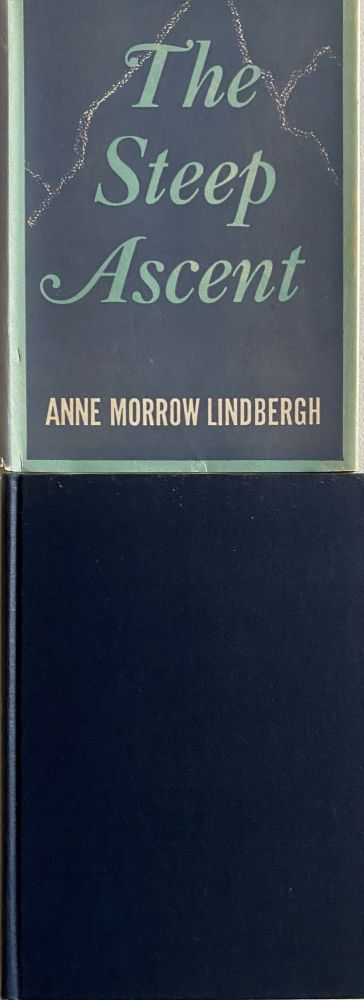 The Steep Ascent. Anne Morrow LINDBERGH.