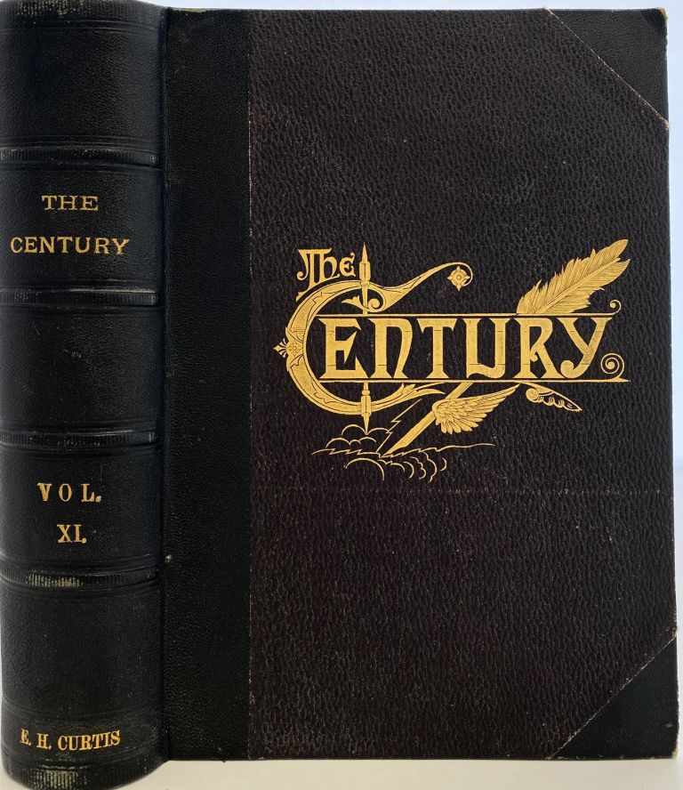 The Century Illustrated Monthly Magazine. November 1886; to April 1887, Vol. XXXIII, New Series Vol. XI
