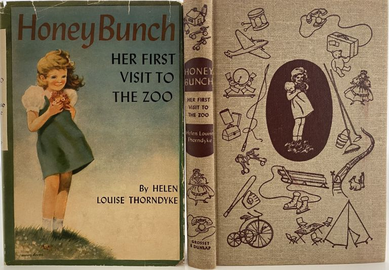 Honey Bunch: Her First Visit to the Zoo. Helen Louise THORNDYKE, Stratemeyer Syndicate pseudonym.