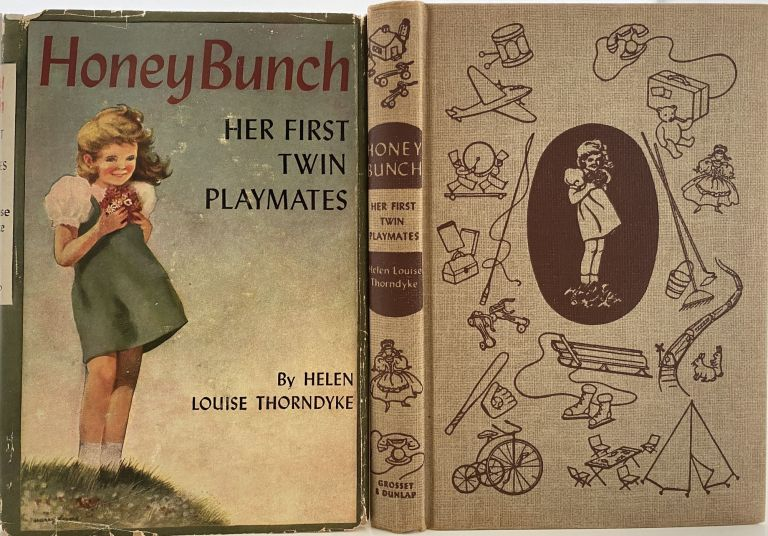 Honey Bunch: Her First Twin Playmates. Helen Louise THORNDYKE, Stratemeyer Syndicate pseudonym.