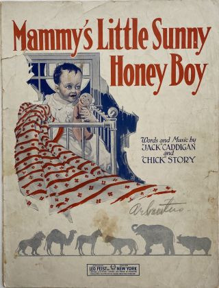 Mammy's Little Sunny Honey Boy; A Dreamy Waltz Lullaby, With a Croony Patter Chorus. Jack...