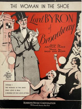 "The Woman In The Shoe; Featured in Metro-Goldwyn-Mayer's Production ""Lord Byron Of Broadway""..."
