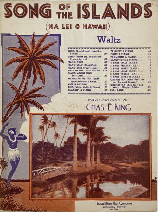 Song Of The Islands; Na Lei O Hawaii. Chas. E. KING