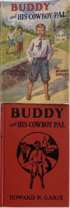 Buddy and His Cowboy Pal, or A Boy on A Ranch; Dust jacket title: Buddy and His Cowboy Pal. The...