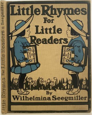 Little Rhymes for Little Readers. Wilhelmina SEEGMILLER