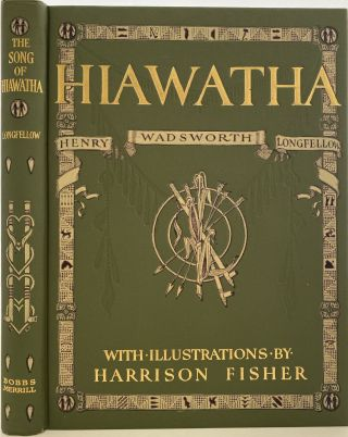 The Song of Hiawatha, With Illustrations by Harrison Fisher. Henry Wadsworth LONGFELLOW