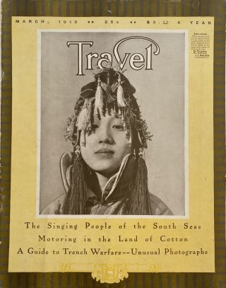 Travel, March 1918. Vol. XXX, Number 5