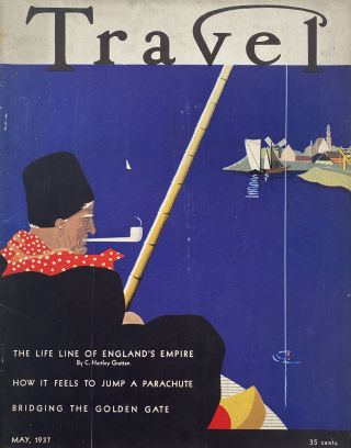 Travel, May 1937. Vol. LXIX, Number 1