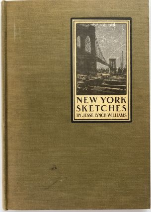 New York Sketches, with Illustrations. Jesse Lynch WILLIAMS