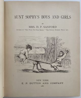 Aunt Sophy's Boys and Girls