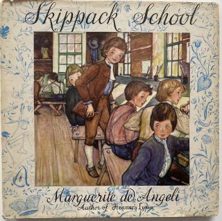 Skippack School, Being the Story of Eli Schrawder and of one Christopher Dock, schoolmaster about...