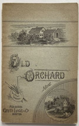Old Orchard, Maine. Pen and Pencil Sketches; Map: Plan of Ferry Beach Park, Cottage Lots, Ferry...