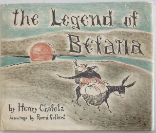 The Legend of Befana. Henry CHAFETZ