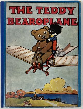 The Teddy Bearoplane. May BYRON