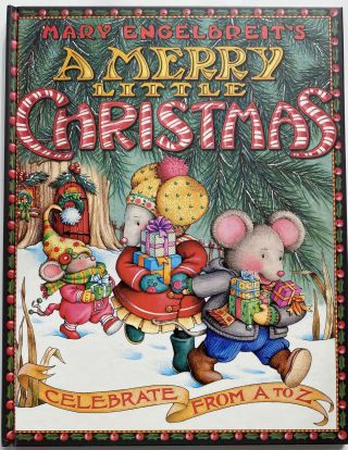Mary Engelbreit's A Merry Little Christmas, Celebrate from A to Z.