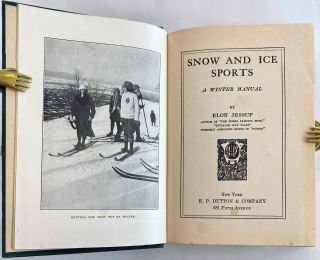 Snow and Ice Sports, A Winter Manual
