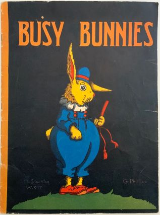 Busy Bunnies; W917. H. STOCKTON
