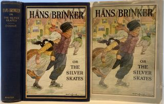 Hans Brinker or, The Silver Skates. Mary Mapes DODGE