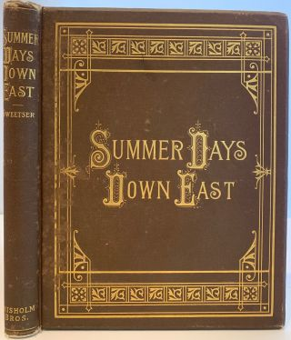 Summer Days Down East. M. F. SWEETSER