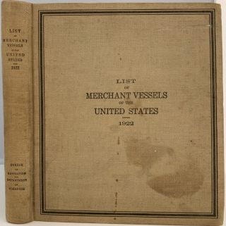 Fifty-Fourth Annual List of Merchant Vessels of the United States with Official Numbers and...
