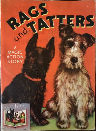 Rags and Tatters, A Magic Action Story. ANONYMOUS