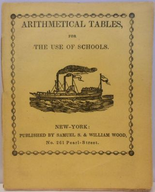 Arithmetical Tables, for the Use of Schools. ANONYMOUS
