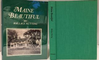 Maine Beautiful, A Pictorial Record Covering All the Counties of Maine, with Text Between....