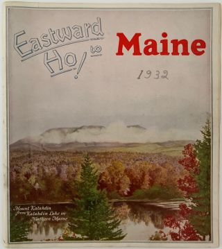 Eastward Ho! To Maine. Maine Develpment Commission.