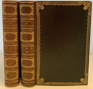 The History of Napoleon Buonaparte., with Engravings on Steel and Wood, New Edition, Two Volumes....