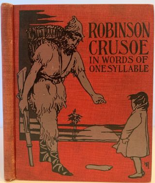 The Life and Adventures of Robinson Crusoe of York, Mariner, Adapted from the Original in Words...